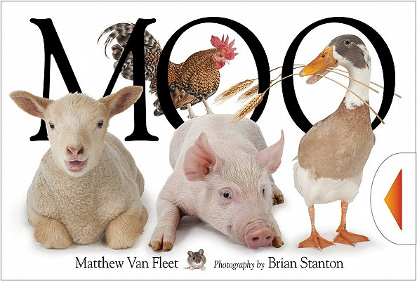 Moo! By Van Fleet, Matthew/ Stanton, Brian (PHT)